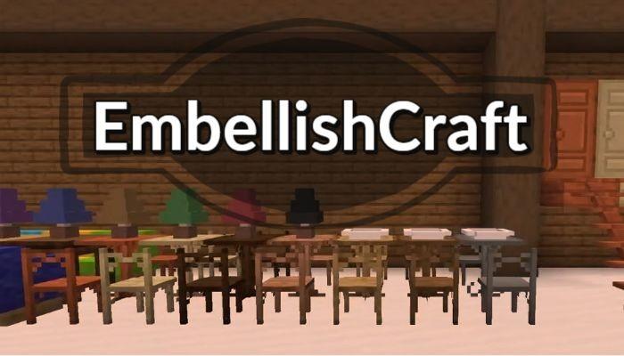 EmbellishCraft Mod 1.15.2/1.14.4