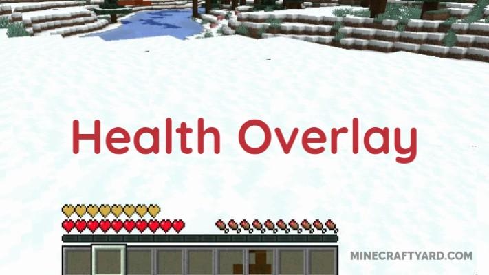 Health Overlay Mod 1.16.5/1.15.2