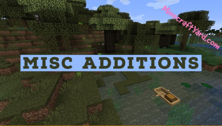 Misc Additions 1.16.5/1.15.2