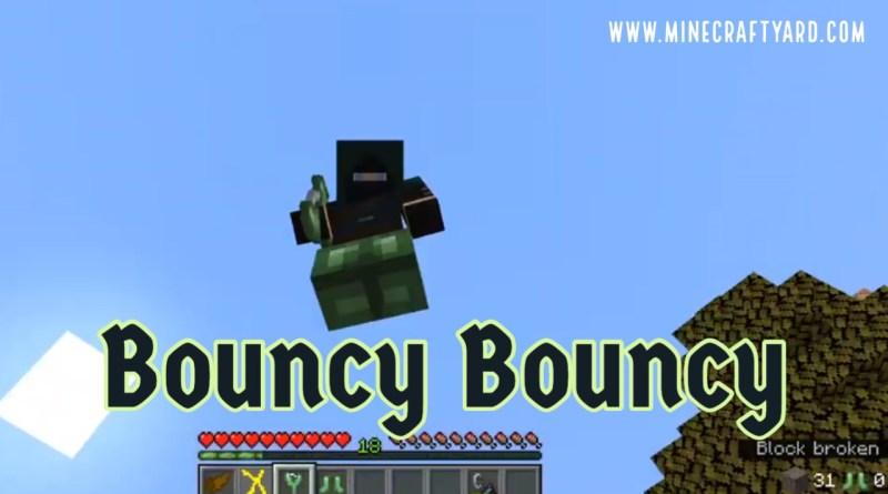 Bouncy Bouncy 1.16.5/1.15.2