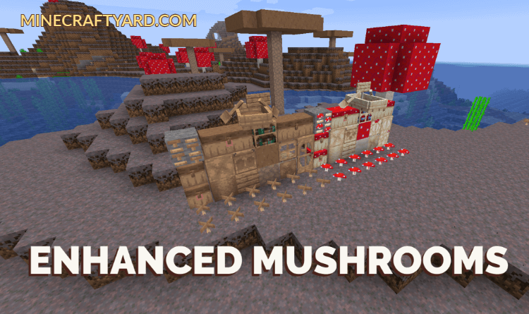 Enhanced Mushrooms 1.16.5/1.15.2