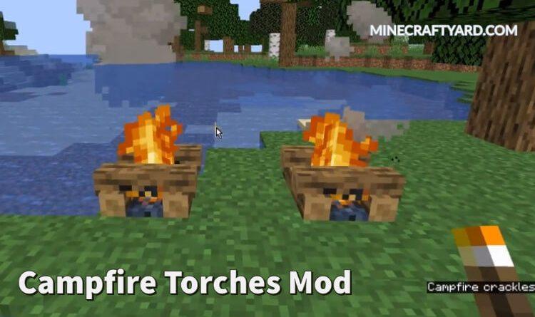 campfire torches Mod 1.16.2/1.16.1/1.15.2