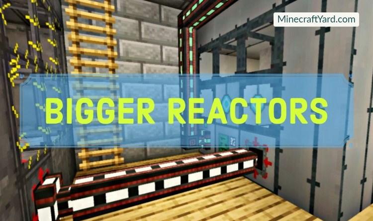 Bigger Reactors Mod 1.17.1/1.16.5