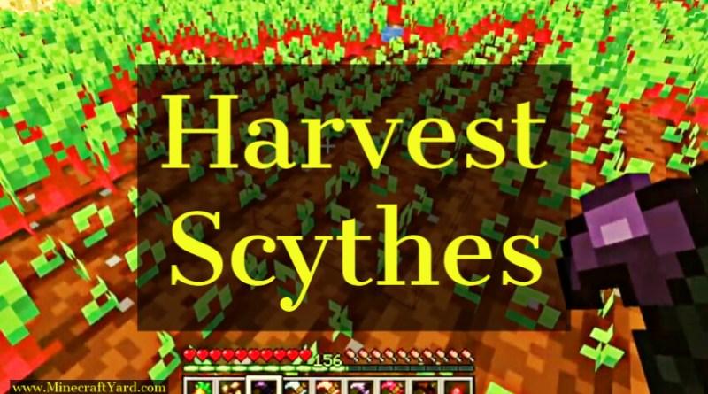 Harvest Scythes Mod 1.16.5