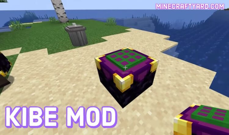 Kibe Mod 1.16.5