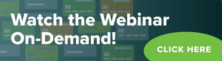 Watch the Webinar On-Demand! Click Here