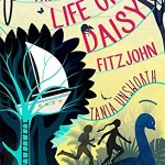 The Secret Life of Daisy Fitzjohn by Tania Unsworth