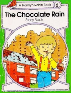 The chocolate Rain