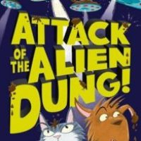 Attack of the Alien Dung by Gareth P Jones, illustrated by Steve May