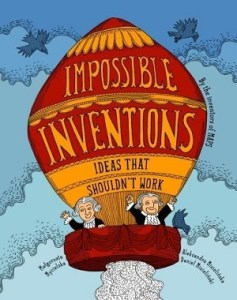 Impossible Inventions