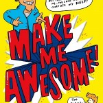 Make Me Awesome: A Guest Post by Ben Davis
