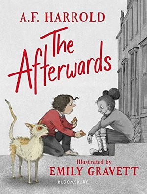 The Afterwards by AF Harrold, illustrated by Emily Gravett