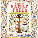Famous Family Trees by Kari Hauge, illustrated by Vivien Mildenberger