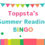 Toppsta Summer Reading Bingo: A Guest Post