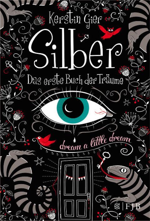 Kerstin Gier: Silber – Das erste Buch der Träume