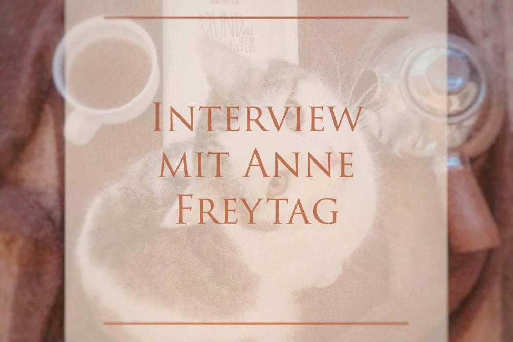 Ein Interview mit Anne Freytag