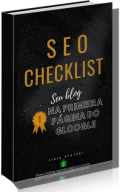 Ebook SEO Checklist Seu Blog na primeira página do Google