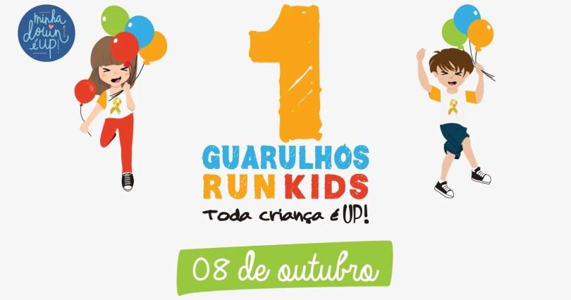 toda criança é up, 1ª guarulhos run kids, minha down é up, empoderamento down, corrida infantil, corrida pra crianças, shopping pátio guarulhos
