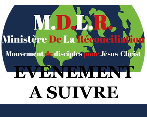 ÉVÉNEMENT CULTE DE PRIÈRE – ÉVÉNEMENT MDLR – MINISTÈRE DE LA RÉCONCILIATION