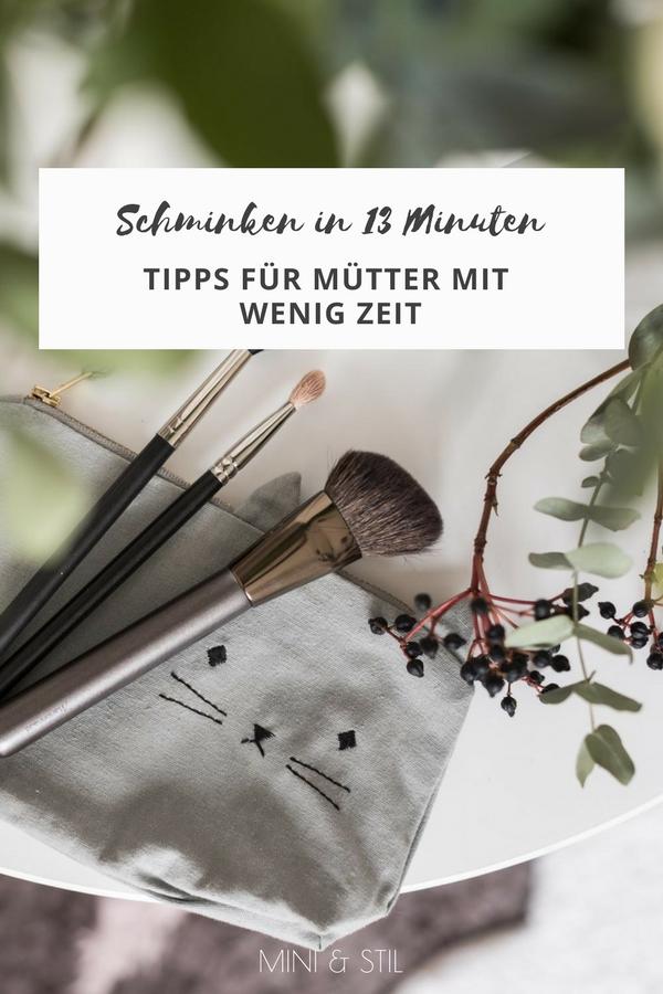 Schnelle Schminktipps für Mütter: In 13 Minuten zum perfekten Mama Make-Up #schminken #schminktipps #makeup