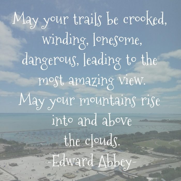 may your trails be crooked