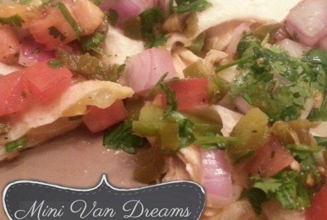 Chicken Quesadilla and Pico | Mini Van Dreams