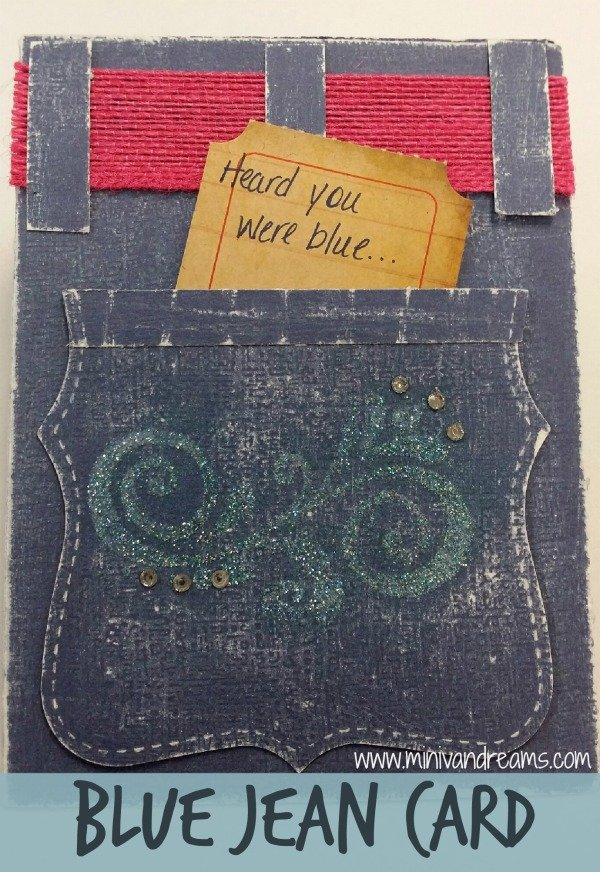 Blue Jean Card via Mini Van Dreams #cardmaking #papercrafts