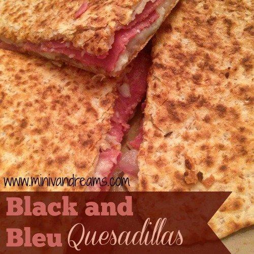 Black and Bleu Quesadillas via Mini Van Dreams #recipes #easyrecipes #quickrecipes