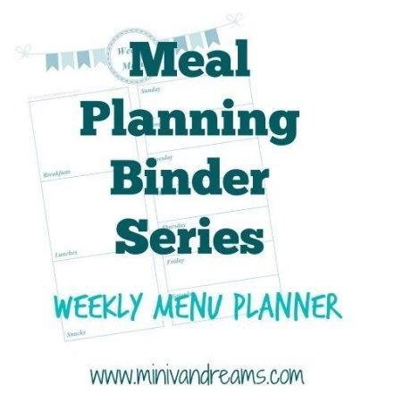 Meal Planning Binder Series: Weekly Menu Planner | Mini Van Dreams #printables #organization #mealplanning
