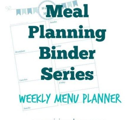 Meal Planning Binder Series: Weekly Menu Planner   Mini Van Dreams #printables #organization #mealplanning