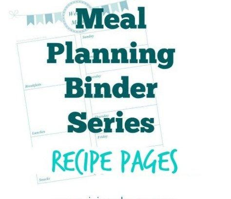 Meal Planning Binder Series: Recipes Pages   Mini Van Dreams #recipes #mealplanning #printables