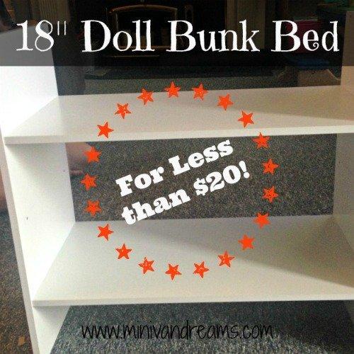 18 Doll Bunk Beds For Less Than 20 Mini Van Dreams