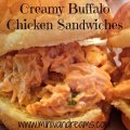 Creamy Buffalo Chicken Sandwiches & Tickle My Tastebuds #10   Mini Van Dreams #recipes #easyrecipes #recipesforchicken #recipesforsandwiches