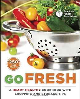 American Heart Association Go Fresh Book Review   Mini Van Dreams #review #bookreview #recipes