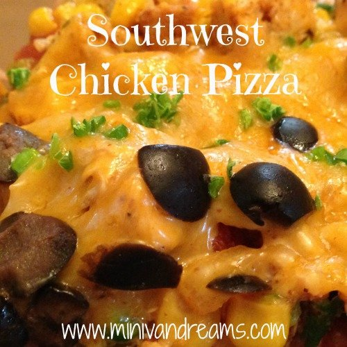 Southwest Pizza |Mini Van Dreams #recipes #easyrecipes #recipesforpizza