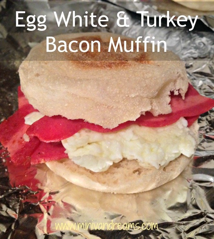 Egg White and Turkey Bacon Muffin | Mini Van Dreams