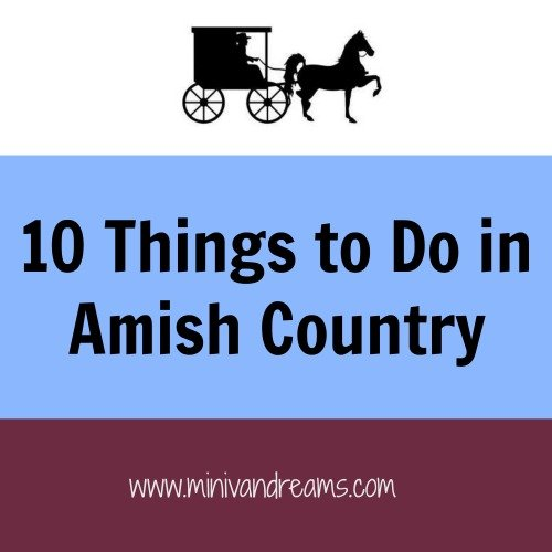 10 Things to Do in Amish Country | Mini Van Dreams