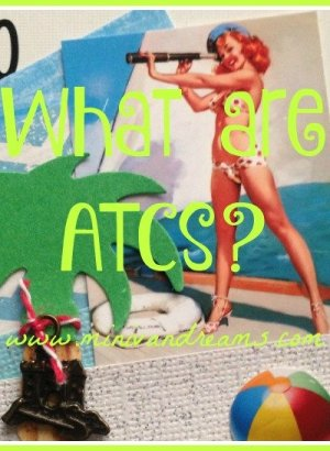 What are ATCs? | Mini Van Dreams