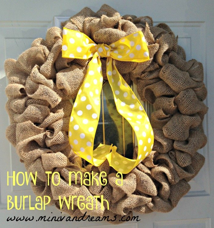 How to Make a Burlap Wreath | Mini Van Dreams