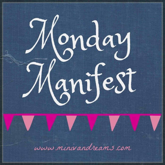 Monday Manifest: Things September | Mini Van Dreams