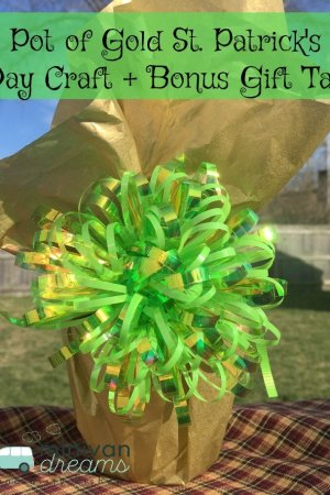 St. Patrick's Day Pot of Gold Craft + Bonus Gift Tag | Mini Van Dreams