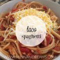 Taco Spaghetti | Mini Van Dreams
