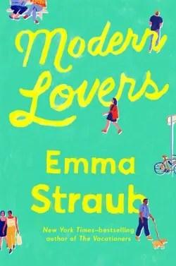 Best summer books for 2016 - Modern Lovers by Emma Straub