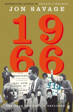 best autumn books for 2016 - 1966: The Year the Decade Exploded by Jon Savage