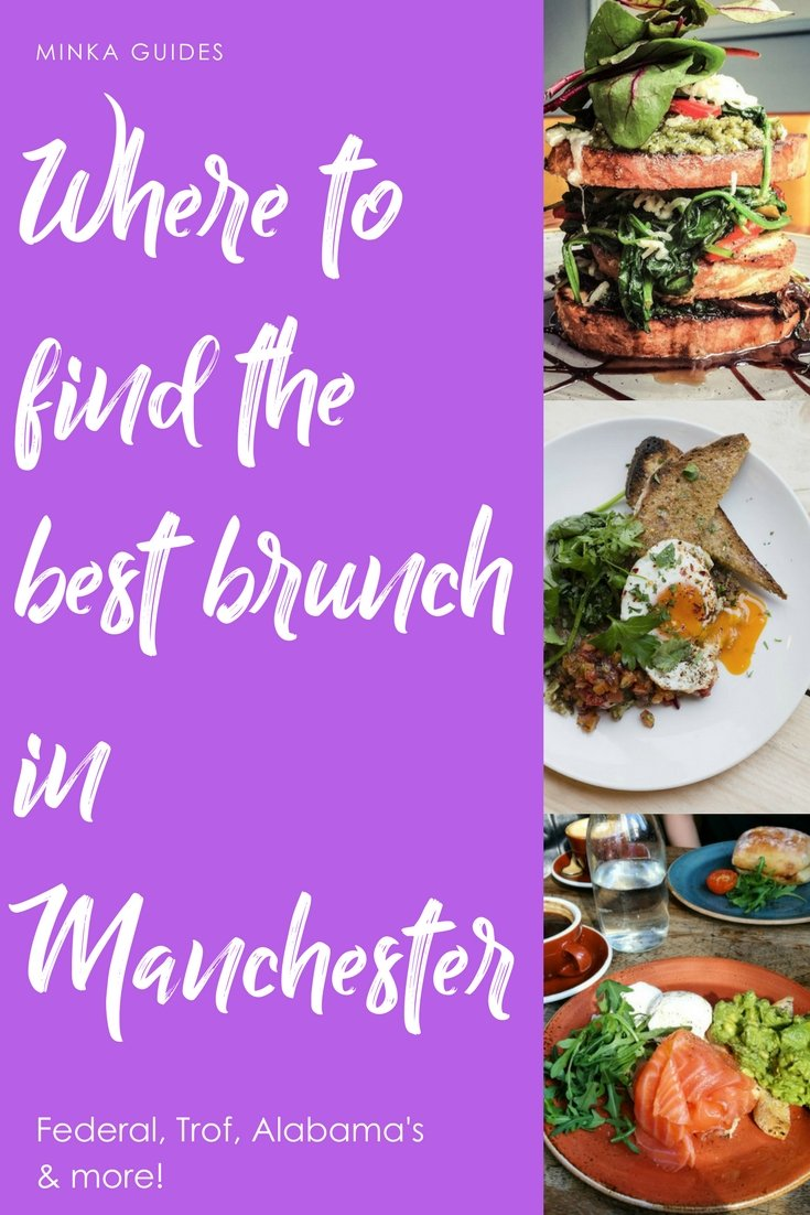 Where to find the best brunch in Manchester @MinkaGuides