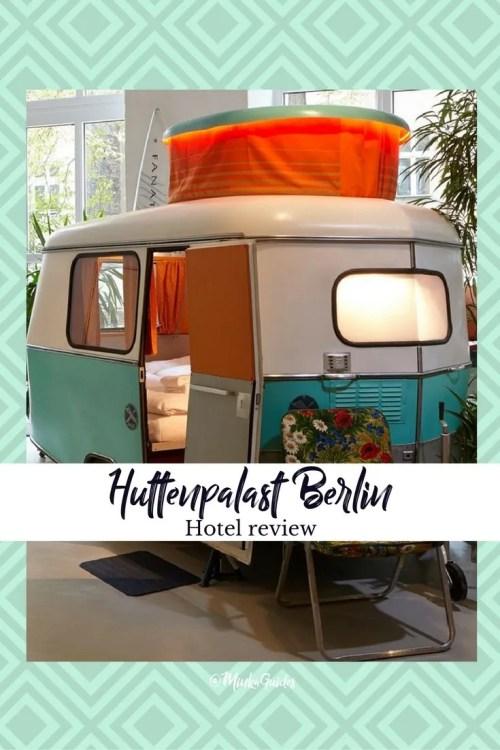 Review - Huttenpalast Hotel Berlin @minkaguides