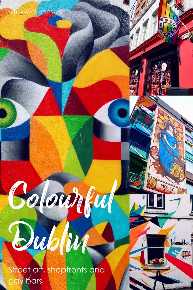 Colourful Dublin_ street art, shopfronts and gay bars @minkaguides