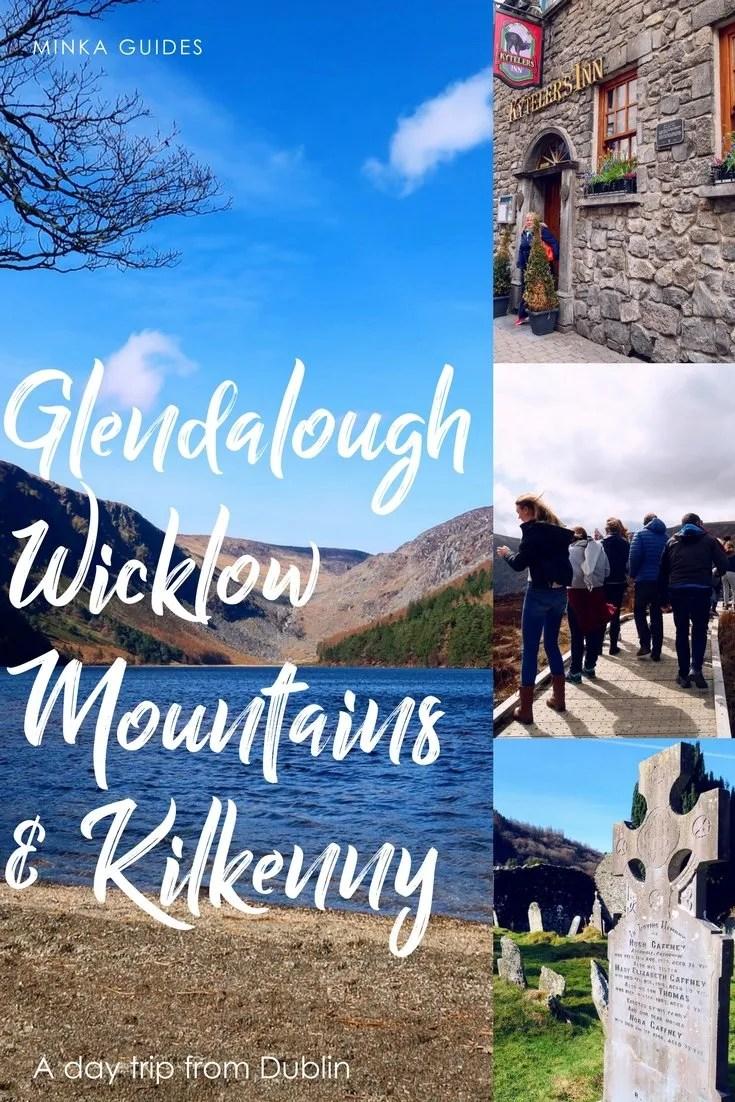 Glendalough, Wicklow Mountains & Kilkenny_ a day trip from Dublin @minkaguides