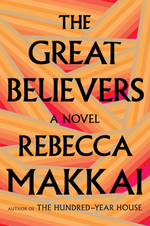 Summer reading 2018 @minkaguides The Great Believers by Rebecca Makkai