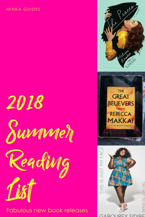 Fabulous New Book Releases: Your 2018 Summer Reading List
